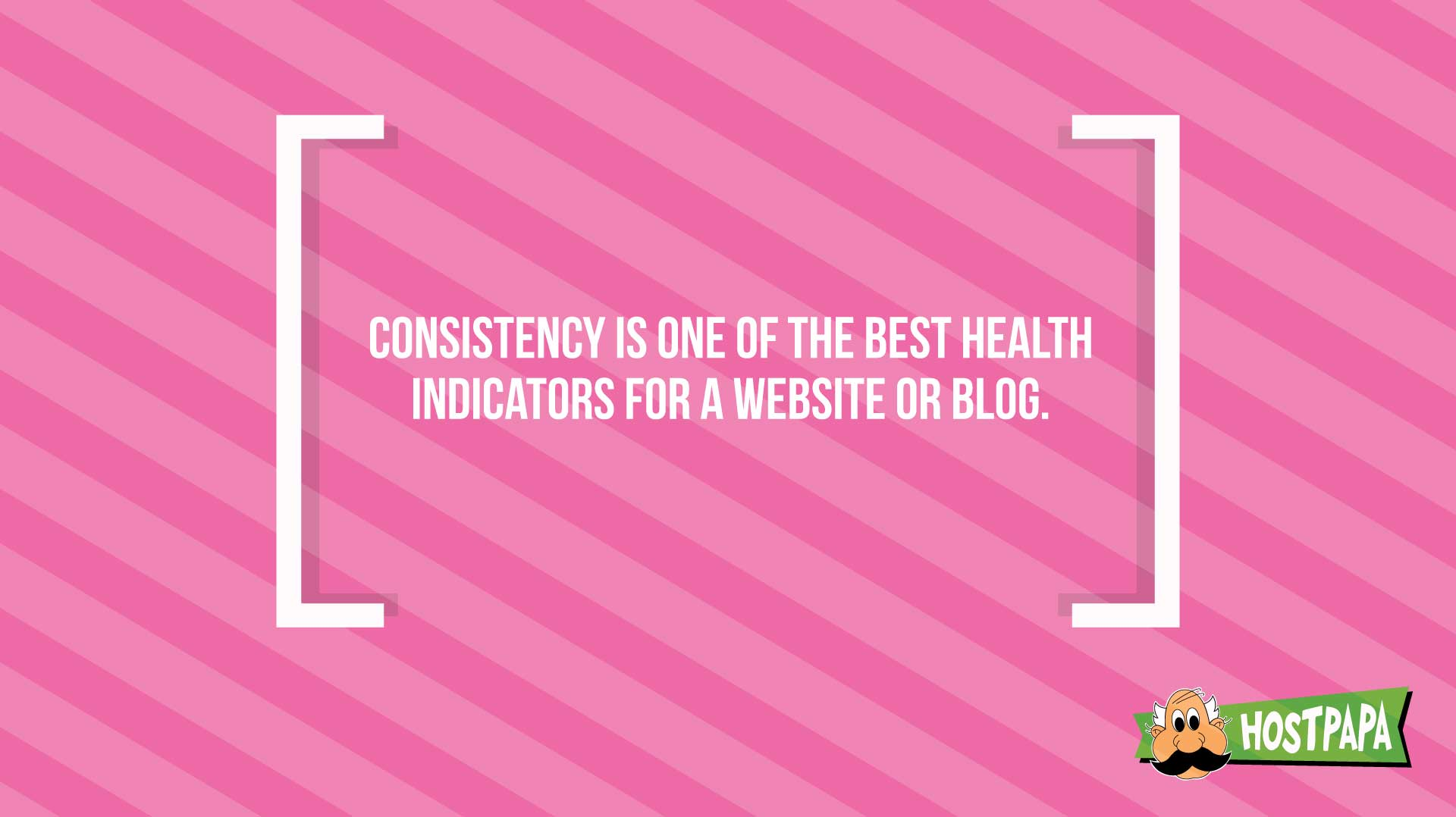 Consistency is one of the best health indicators for a web blog