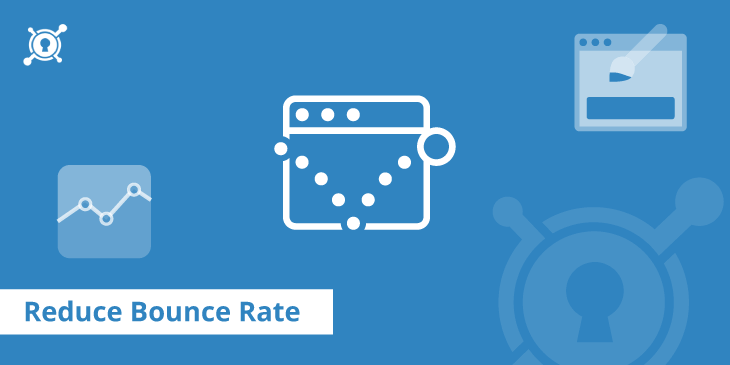 Learn how to improve your bounce rate here
