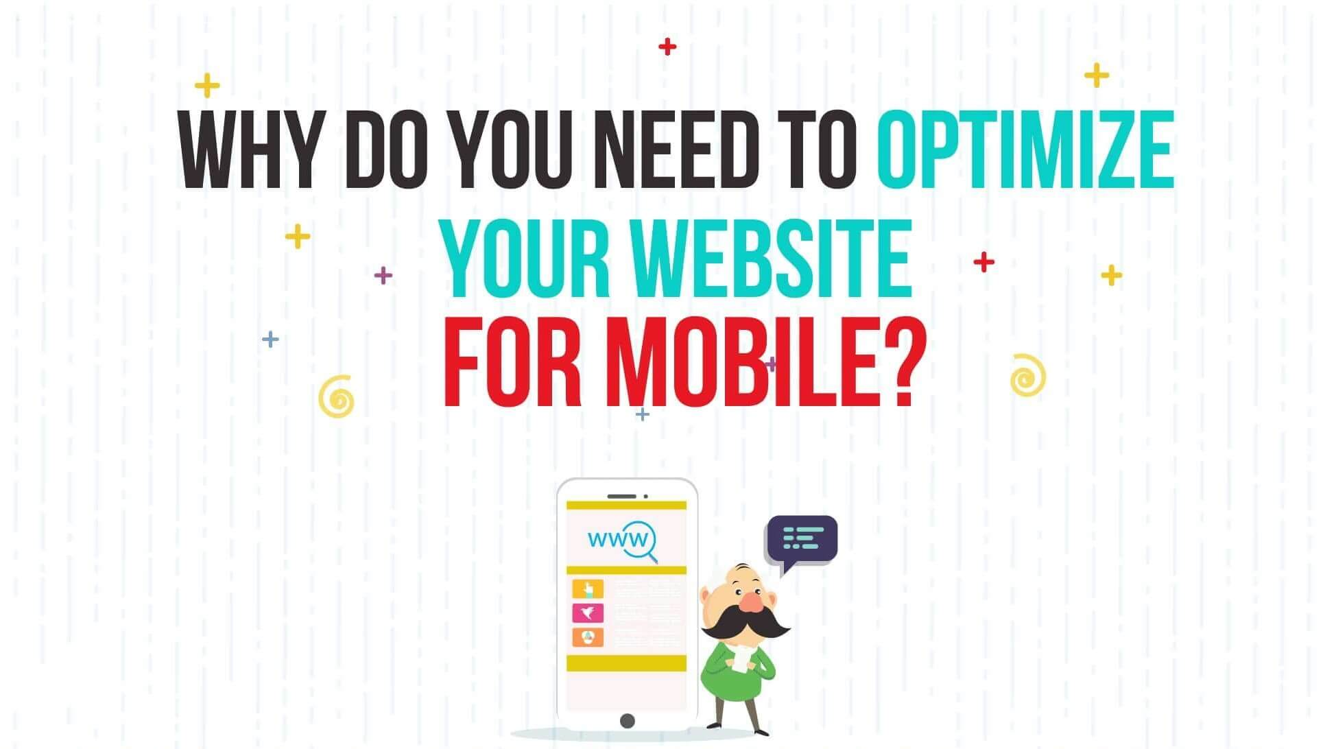 Why do you need to optimize your website for mobile?
